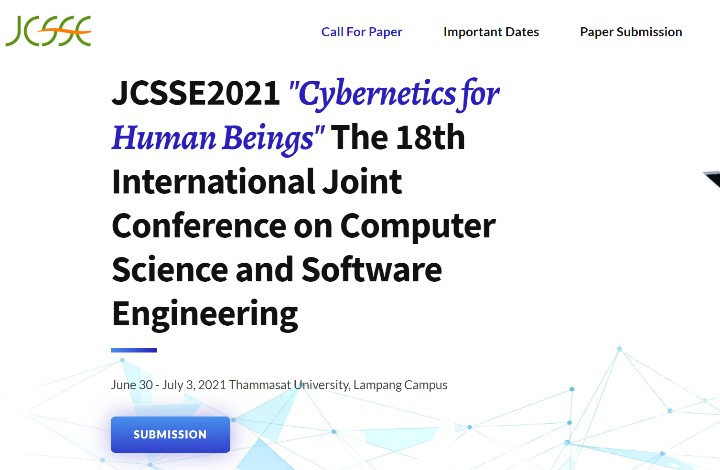 The 18th International Joint Conference on Computer Science and Software Engineering (JCSSE2021)