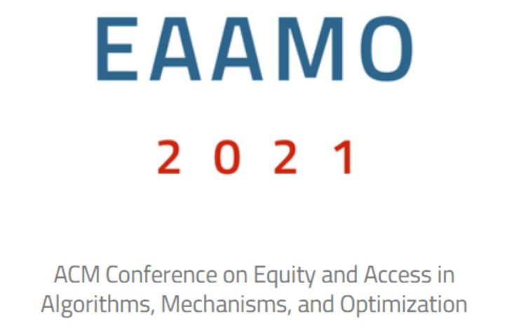 ACM Conference on Equity and Access in Algorithms, Mechanisms, and Optimization (EAAMO)
